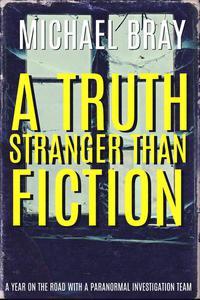 A Truth Stranger Than Fiction