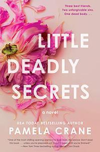 Little Deadly Secrets: A Novel
