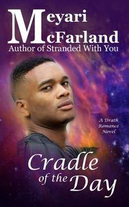 Cradle of the Day