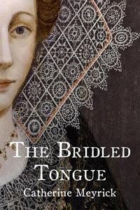 The Bridled Tongue