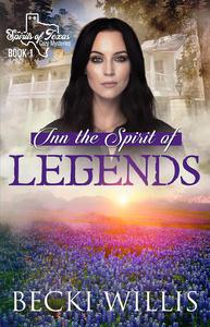 Inn the Spirit of Legends (Spirits of Texas Cozy Mysteries)
