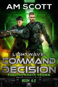 Lightwave: Command Decision