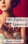His Father's Approval
