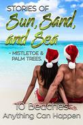 Stories of Sun, Sand & Sea: Mistletoe and Palm Trees