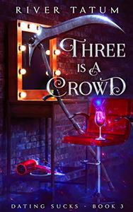 Three Is A Crowd: Paranormal Women's Fiction