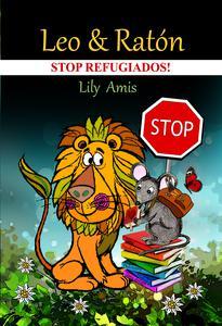 Leo y Ratón, ¡Stop refugiados!