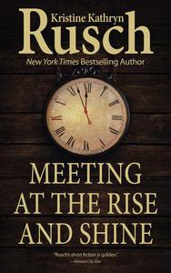 Meeting at the Rise and Shine