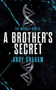 A BROTHER'S SECRET
