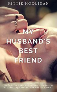 My Husband's Best Friend