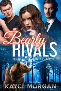 Bearly Rivals: BBW Bisexual MMF Bear Shifter Romance