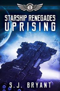 Starship Renegades: Uprising