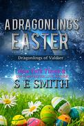 A Dragonling's Easter: Dragonlings of Valdier: Science Fiction Romance