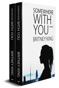 The With You Series Boxset (Somewhere With You: Book 1 & Anywhere With You: Book 2)