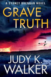 Grave Truth: A Sydney Brennan Novel