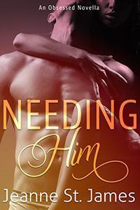 Needing Him
