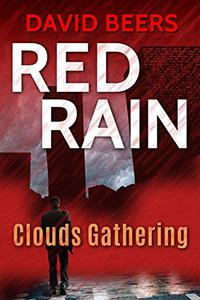 Red Rain: Clouds Gathering: