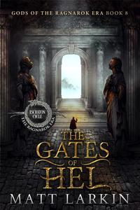 The Gates of Hel: Eschaton Cycle