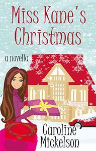 Miss Kane's Christmas : A Novella