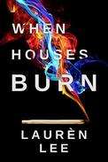 When Houses Burn