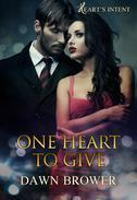 One Heart to Give