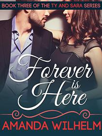 Forever is Here