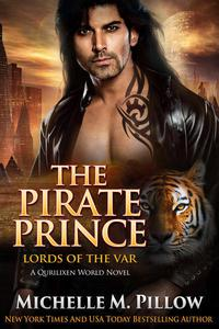 The Pirate Prince: A Qurilixen World Novel