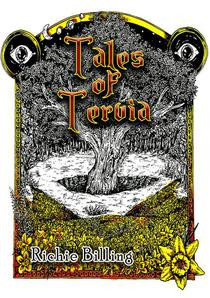 Tales of Tervia - Gripping High Fantasy Tales From A World All Too Familiar To Our Own