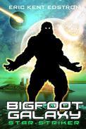 Bigfoot Galaxy: Star-Striker