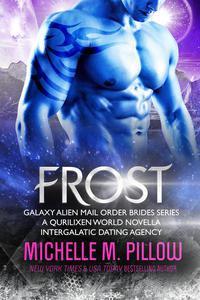 Frost: A Qurilixen World Novella: Intergalactic Dating Agency