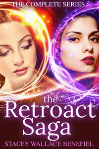 The Retroact Saga: The Complete Series