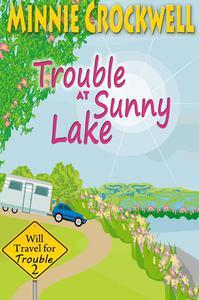 Trouble at Sunny Lake