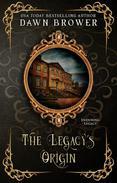 The Legacy's Origin