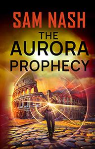 The Aurora Prophecy: A Spy-psi thriller