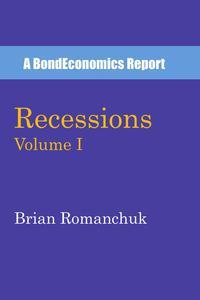 Recessions: Volume I