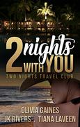 2 Nights With You
