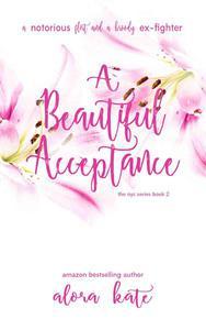 A Beautiful Acceptance