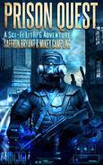 Prison Quest: A Sci-Fi LitRPG Adventure