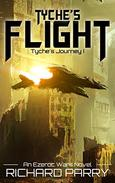 Tyche's Flight: A Space Opera Military Science Fiction Epic