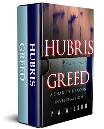 Hubris and Greed: A Female Private Investigator Mystery series
