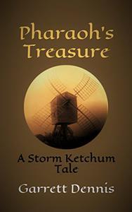 PHARAOH'S TREASURE: A Storm Ketchum Tale
