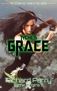Tyche's Grace