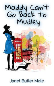 Maddy Can't Go Back to Mudley