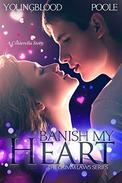 Banish My Heart: A Cinderella Story