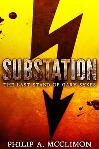 Substation: The Last Stand Of Gary Sykes