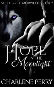 Hope in the Moonlight