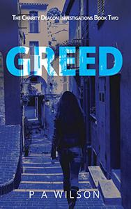 Greed: A Female Private Investigator Mystery series