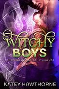 Witchy Boys 2: Something Wicked, Something Hot
