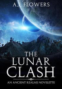 The Lunar Clash