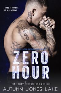 Zero Hour (A Prequel to Zero Tolerance)