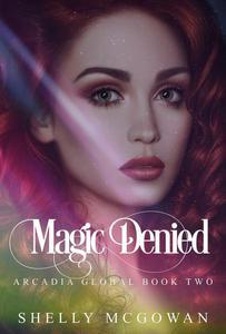 Magic Denied